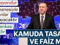 Başkan Erdoğan'dan tasarruf ve faiz mesajı!