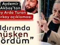 Aydemir Akbaş'tan olay Arda Turan ve Berkay açıklaması