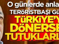 Teröristbaşı Gülen, 17-25 Aralık'tan önce tutuklanacağını anlamış