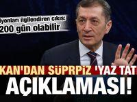 Bakan Selçuk'tan kritik 'yaz tatili' açıklaması!