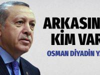 Tayyip Erdoğan'ın arkasında kim var?