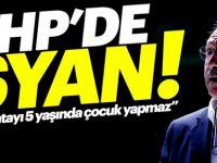 CHP'de isyan büyüyor!