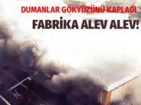 İstanbul'da büyük fabrika yangını! Patlamalar oluyor