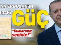 İşte Başkan Erdoğan'ın arkasındaki güç