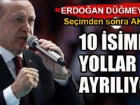 AK Parti'de on isim topun ağzında