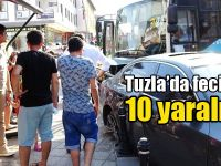 Tuzla'da feci kaza: 10 yaralı var