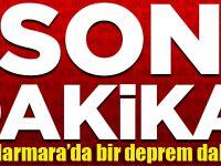 Marmara'da bir deprem daha