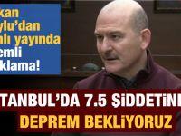 İçişleri Bakanı Soylu'dan İstanbul için korkutan açıklama