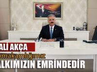 "Tuzla Kaymakamı Ali Akça, "" Halkımızın hizmetindeyiz."""