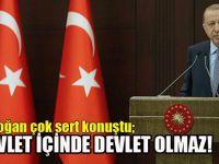 Erdoğan çok sert konuştu!