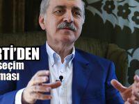 Türkiye erken seçime mi gidiyor? Numan Kurtulmuş açıkladı!