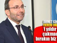 """Ahmet Cin'den İmamoğlu'na: """"Yapamıyorsanız bize devredin"""""""