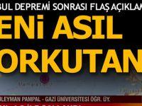İstanbul depremi sonrası korkutan açıklama!
