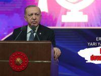 Erdoğan'dan önemli uyarı; Yarı yarıya azaldı!