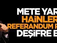 Mete Yarar FETÖ'nün referandum planını açıkladı