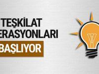 AK Parti'de teşkilat operasyonları başlıyor!