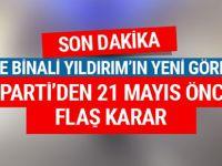 AK Parti'den son dakika kararı işte Binali Yıldırım'ın yeni görevi