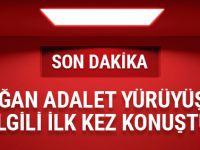 Erdoğan Kılıçdaroğlu'nun yürüyüşü hakkında ilk kez konuştu