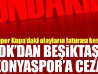 Son Dakika: PFDK'dan Beşiktaş'a ve Konyaspor'a ceza!