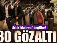 Mahrem yapılanmaya operasyon: 30 gözaltı