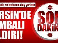 Son Dakika Haberi: Mersin'de patlama!