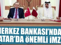 Merkez Bankası Katar'da dev anlaşmayı imzaladı