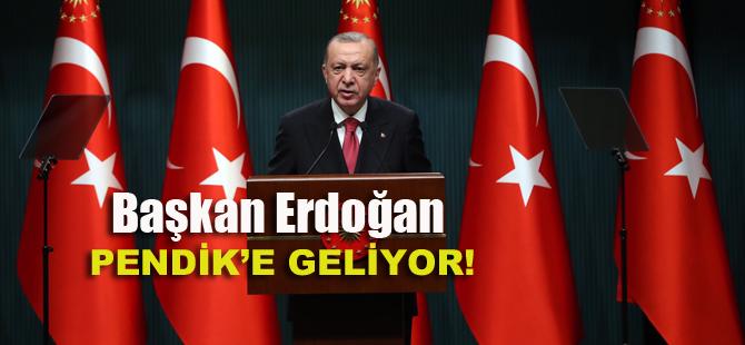 Tayyip Erdoğan Pendik'e geliyor