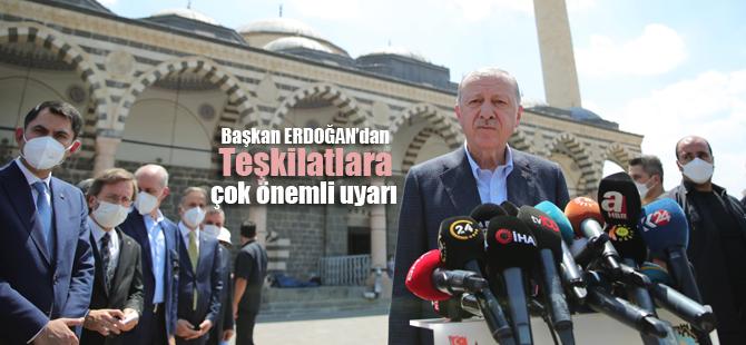 Başkan Erdoğan Teşkilatı üzerine basa basa uyardı!