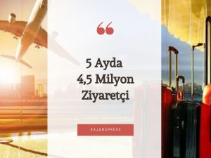 5 AYDA 4,5 MİLYON ZİYARETÇİ
