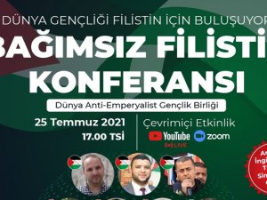 BÖLGE GENÇLİĞİ FİLİSTİN KONFERANSI'NDA BULUŞUYOR