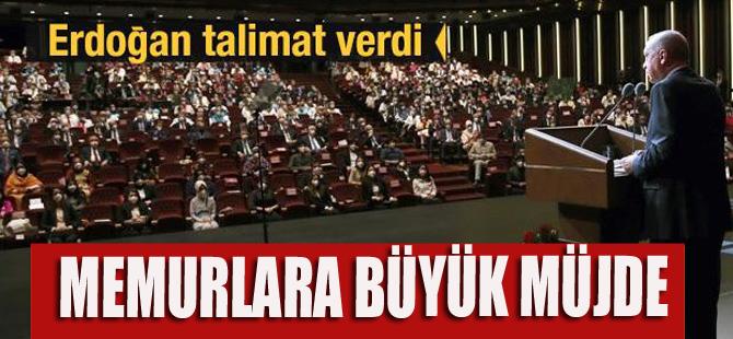 Erdoğan'dan memurlar için müjde gibi talimat!