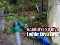 Hamidiye diye 1 yıldır kuyu suyu satmışlar!