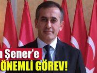 Fatih Şener'e çok önemli görev!